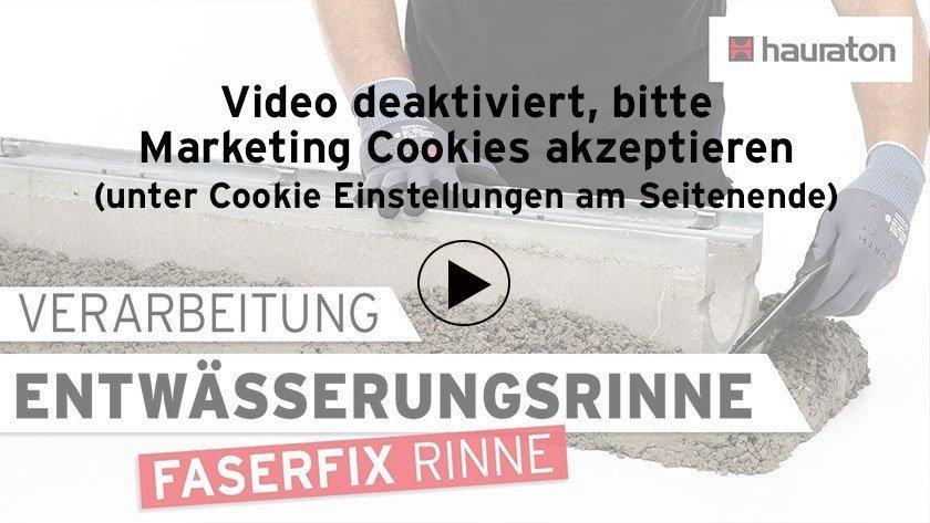 Video Verarbeitung einer FASERFIX Rinne